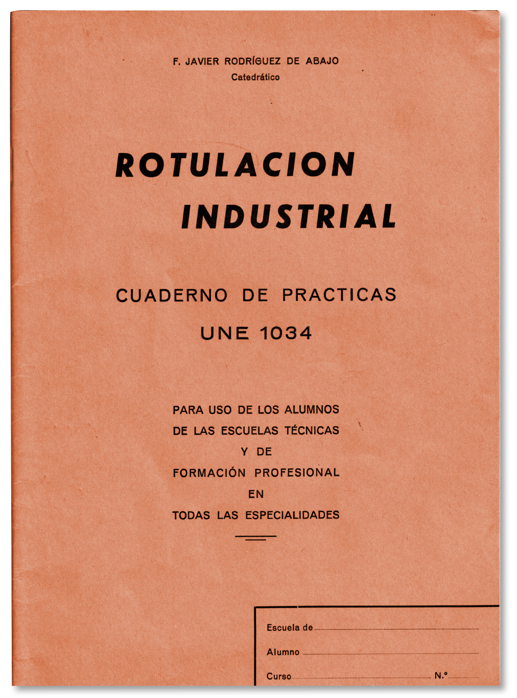 Image showing the cover for the technical calligraphy manual José Manuel Urós found in his archives.